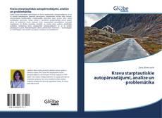 Обложка Kravu starptautiskie autopārvadājumi, analīze un problemātika