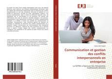 Обложка Communication et gestion des conflits interpersonnels en entreprise