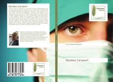 Bookcover of Docteur j'ai peur!