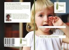 Bookcover of Avec des yeux d'enfant