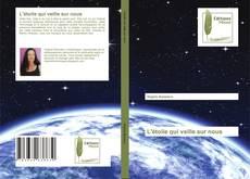 Bookcover of L'étoile qui veille sur nous