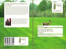 La Vie m'a souri & Le module de la vie Tome 1 kitap kapağı