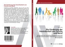 Buchcover von Die Förderung der Vereinbarkeit von Familie und Beruf