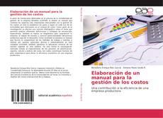 Обложка Elaboración de un manual para la gestión de los costos