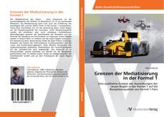 Bookcover of Grenzen der Mediatisierung in der Formel 1