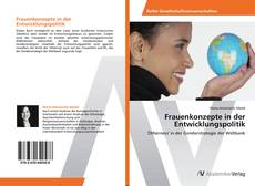 Bookcover of Frauenkonzepte in der Entwicklungspolitik