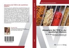 Bookcover of Akzeptanz der TCM in der westlichen Medizin