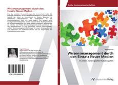 Buchcover von Wissensmanagement durch den Einsatz Neuer Medien
