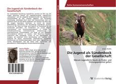 Bookcover of Die Jugend als Sündenbock der Gesellschaft
