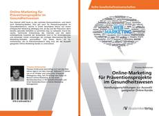 Обложка Online-Marketing für Präventionsprojekte im Gesundheitswesen