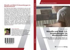 Portada del libro de Moodle und Web 2.0-Anwendungen im Musikunterricht
