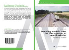 Bookcover of Ermittlung von Fahrzeiten bei Überlastungen an Anschlussstellen