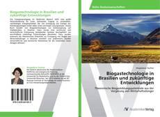 Couverture de Biogastechnologie in Brasilien und zukünftige Entwicklungen