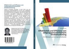 Portada del libro de Effektivität und Effizienz von zielgruppenorientiertem Direktmarketing