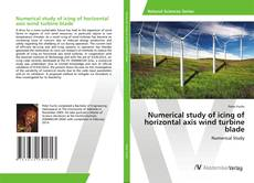 Bookcover of Numerical study of icing of horizontal axis wind turbine blade