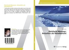 Обложка Reinhold Messner: Antarktis als Reisebericht