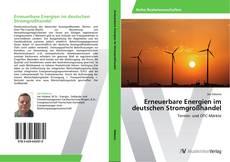 Capa do livro de Erneuerbare Energien im deutschen Stromgroßhandel