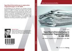 Portada del libro de Sportberichterstattung in regionalen Tageszeitungen in der DDR