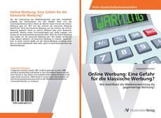 Portada del libro de Online Werbung: Eine Gefahr für die klassische Werbung?