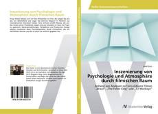 Buchcover von Inszenierung von Psychologie und Atmosphäre durch filmischen Raum