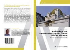 Buchcover von Architektur und Innenausstattung der frühen Wiener Moderne