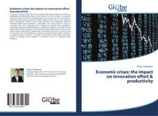 Buchcover von Economic crises: the impact on innovation effort & productivity