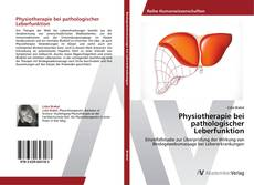 Physiotherapie bei pathologischer Leberfunktion kitap kapağı
