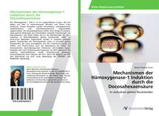 Bookcover of Mechanismen der Hämoxygenase-1 Induktion durch die Docosahexaensäure