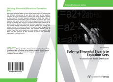 Bookcover of Solving Binomial Bivariate Equation Sets