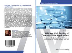 Bookcover of Efficient Unit Testing of Complex Web Applications