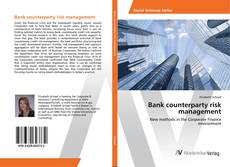 Bookcover of Bank counterparty risk management