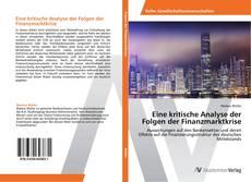 Bookcover of Eine kritische Analyse der Folgen der Finanzmarktkrise