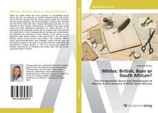 Capa do livro de Whites: British, Boer or South African?