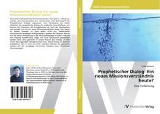 Buchcover von Prophetischer Dialog: Ein neues Missionsverständnis heute?