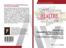 Portada del libro de Betriebliche Gesundheitsförderung in der Hauskrankenpflege