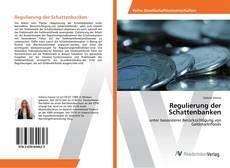 Bookcover of Regulierung der Schattenbanken