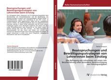 Bookcover of Beanspruchungen und Bewältigungsstrategien von Lehrerinnen beim Einstieg