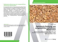 Bookcover of Optimierte Nutzung von ausgewählten verholzten Materialien