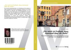 """Bookcover of """"Für mich ist Freiheit, dass niemand über dir steht"""""""