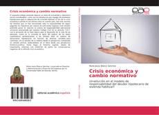 Portada del libro de Crisis económica y cambio normativo