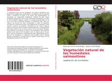 Capa do livro de Vegetación natural de los humedales salmantinos