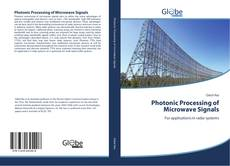 Bookcover of Photonic Processing of Microwave Signals
