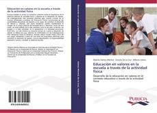 Portada del libro de Educación en valores en la escuela a través de la actividad física
