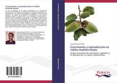 Portada del libro de Crecimiento y reproducción en robles mediterráneos