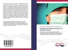 Portada del libro de Cirugía de mínimo acceso, un desafío actual