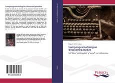 Bookcover of Lumpengramatologías desacom/pasadas
