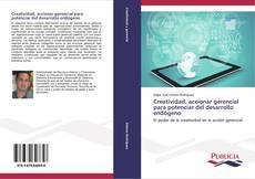 Capa do livro de Creatividad, accionar gerencial para potenciar del desarrollo endógeno
