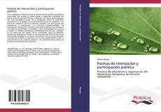 Bookcover of Formas de interacción y participación política