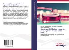 Biocompatibilidad de implantes para regeneración de tejido duro的封面