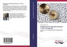 Bookcover of Problemas de Filosofía Estética I. Arte y Lenguaje